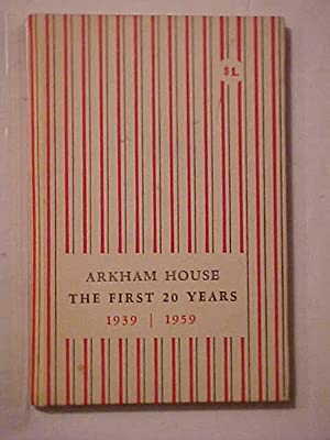 ARKHAM HOUSE- The First 20 Years - A History and Bibliography