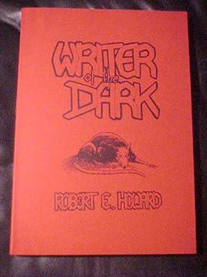WRITER OF THE DARK.: HOWARD, Robert E.