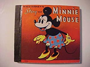 WALT DISNEY'S STORY OF MINNIE MOUSE.: Disney, Walt)