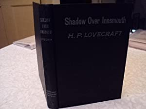 {THE} SHADOW OVER INNSMOUTH: H P Lovecraft