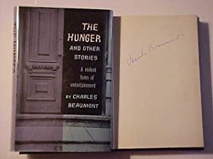 THE HUNGER AND OTHER STORIES: Beaumont Charles