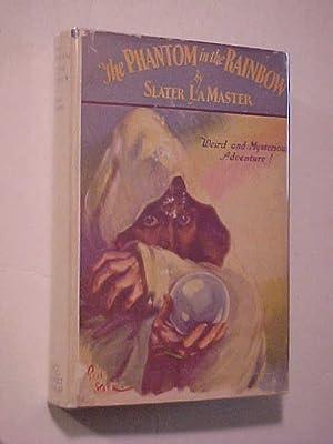 The Phantom in the Rainbow: LaMaster, Slater
