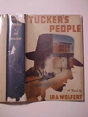 TUCKER'S PEOPLE.: WOLFERT, Ira