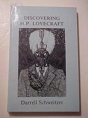 DISCOVERING H. P. LOVECRAFT: SCHWEITZER, Darrell (ed.)