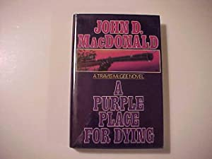 A PURPLE PLACE FOR DYING.: MacDonald, John D.