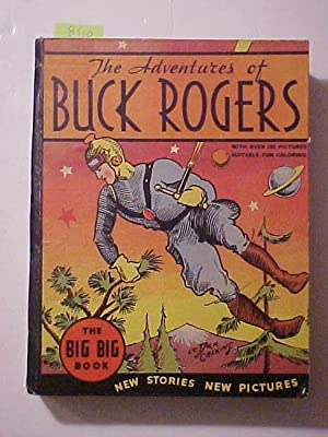 THE STORY OF BUCK ROGERS ON THE PLANETOID EROS.: CALKINS, Lt. Dick & Phil Nolan