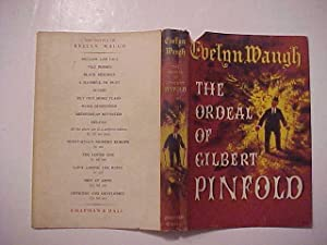 THE ORDEAL OF GILBERT PINFOLD - A Conversation Piece: WAUGH, Evelyn