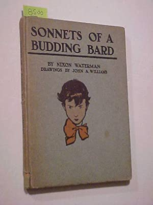 SONNETS OF A BUDDING BARD.: WATERMAN, Nixon (WILLIAMS, John A. illus)