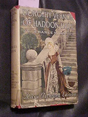 DOROTHY VERNON OF HADDON HALL: MAJOR, Charles