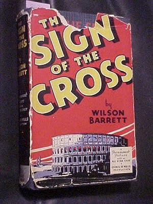 THE SIGN OF THE CROSS: BARRETT, Wilson