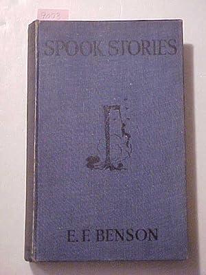 SPOOK STORIES: BENSON, E. F.