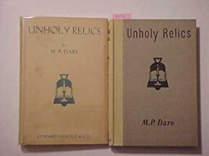 UNHOLY RELICS and other Uncanny Tales: DARE, M. P.
