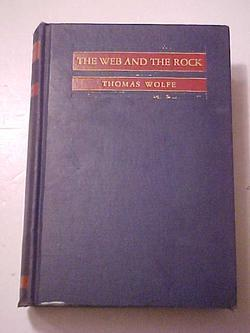 THE WEB AND THE ROCK.: WOLFE, Thomas