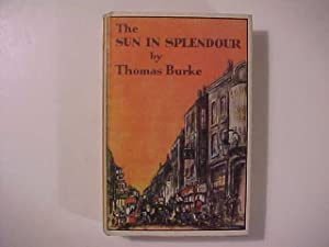 THE SUN IN SPLENDOUR.: Burke, Thomas