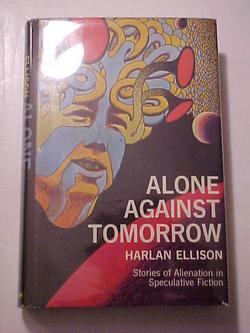 ALONE AGAINST TOMORROW: ELLISON, Harlan