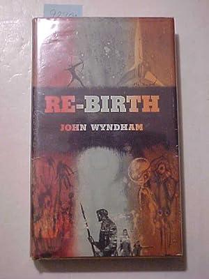 RE-BIRTH: WYNDHAM, John