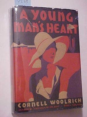 A YOUNG MAN'S HEART: WOOLRICH, Cornell