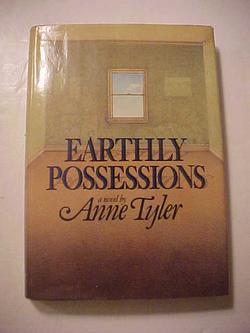 EARTHLY POSSESSIONS: TYLER, Anne