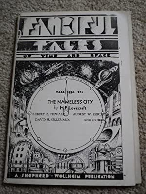 FANCIFUL TALES OF TIME AND SPACE: LOVECRAFT, H. P. / HOWARD, Robert E. / DERLETH, August et. al.