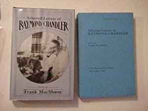 SELECTED LETTERS OF RAYMOND CHANDLER.