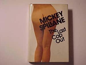 THE LAST COP OUT.: Spillane, Mickey