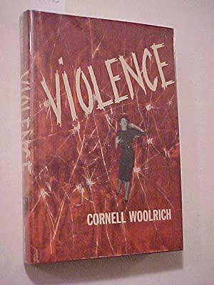 VIOLENCE: WOOLRICH, Cornell