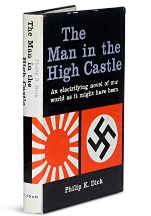 The Man in the High Castle: Dick, Philip K.