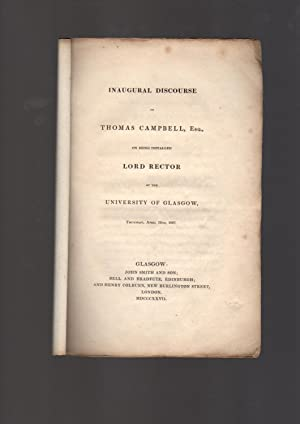 Inaugural discourse of Thomas Campbell, Esq., on: CAMPBELL, Thomas.