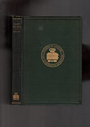 Mary Astell [FIRST EDITION 1916]: Smith, Florence Mary