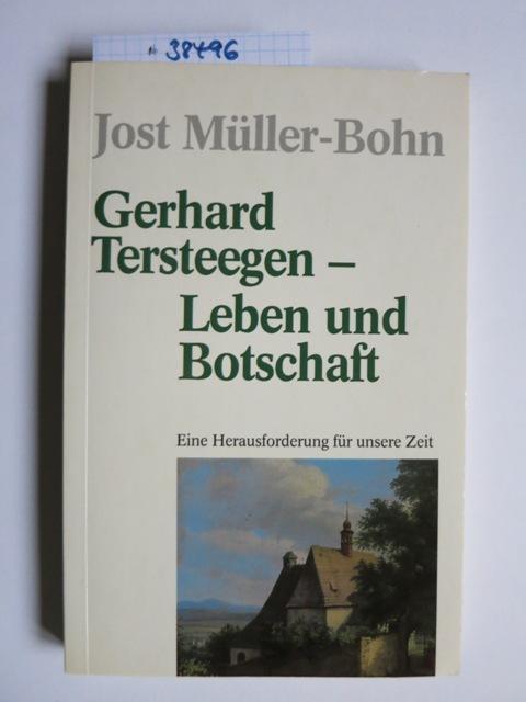 Gerhard Tersteegen, Leben und Botschaft : eine Herausforderung für unsere Zeit. TELOS-Bücher ; 2360 : TELOS-Paperback
