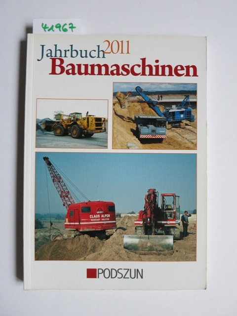Jahrbuch Baumaschinen 2011 - Flemming, Jürgen, Heinz-Herbert Cohrs und Rainer Oberdrevermann