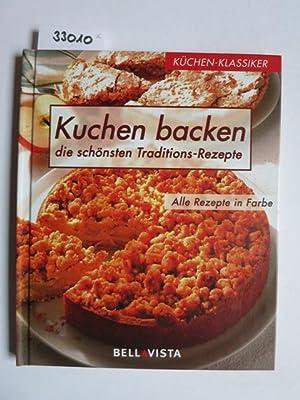 Kuchen backen [Autorin:. Fotos: Odette Teubner ;: Wolter, Annette, Odette