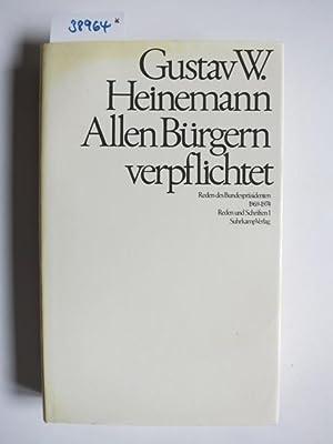 Allen Bürgern verpflichtet. Reden des Bundespräsidenten 1969 - 1974. Reden und Schriften. Teil 1: ...