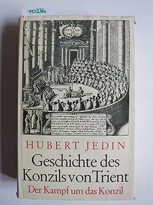 Geschichte des Konzils von Trient. Band I: Jedin, Hubert: