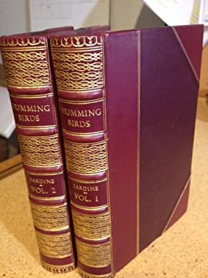 The Naturalist's Library - Ornithology - Humming-Birds (2 Volumes): Jardine, William