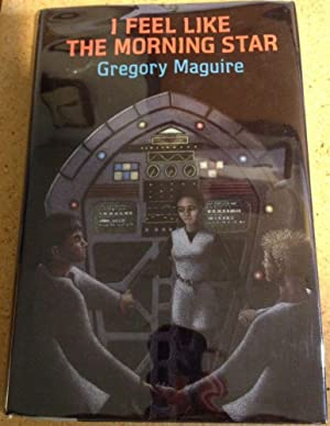 I feel like the Morning Star: Maguire, Gregory