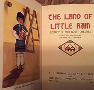 The Land of Little Rain A Story: Fellows, Muriel H