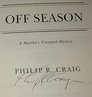 Off Season A Martha's Vineyard Mystery: Craig, Philip R.