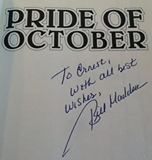 Pride of October: What It Was to Be Young and a Yankee: Madden, Bill