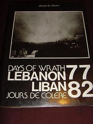 Days of Wrath-Lebanon '77-'82 Jours de Cloere-Liban: Chami, Joseph G.