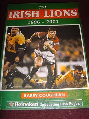 The Irish Lions 1896 -2001: Coughlan Barry