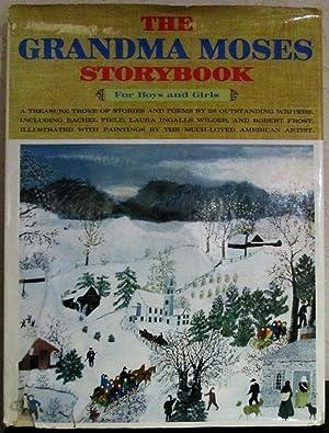 The Grandma Moses Storybook for Boys and: Kramer, Nora Editor