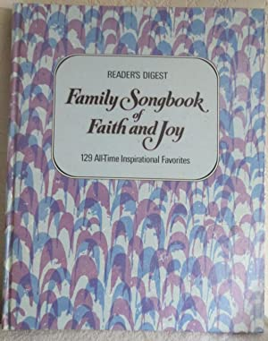 Reader's Digest Family Songbook Faith and Joy: Editorial Staff