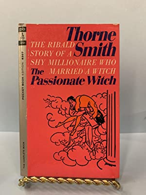 The Passionate Witch: Smith, Thorne