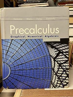 Precalculus: Graphical, Numerical, Algebraic (Eighth Edition): Demana, Franklin D.