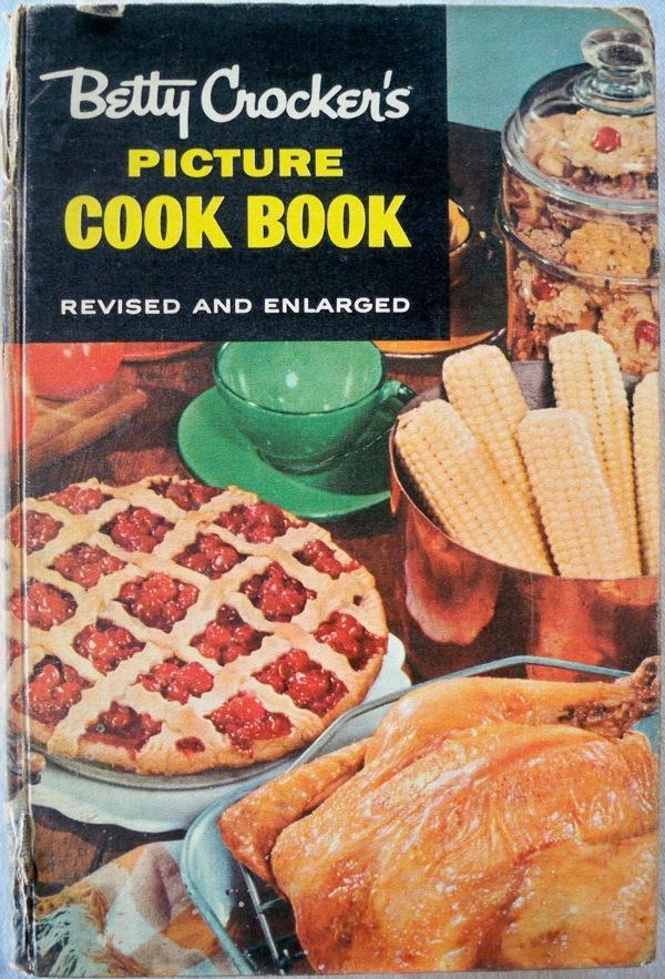 BETTY CROCKER'S PICTURE COOK BOOK: Crocker, Betty & General Mills