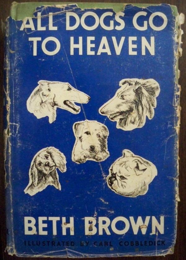 ALL DOGS GO TO HEAVEN Brown, Beth