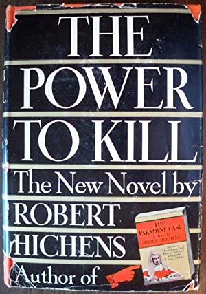 THE POWER TO KILL: Hichens, Robert