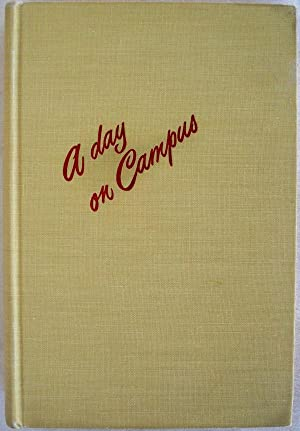 A DAY ON CAMPUS: Downes, Carl S.