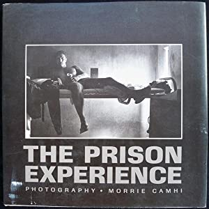 THE PRISON EXPERIENCE: Camhi, Morrie